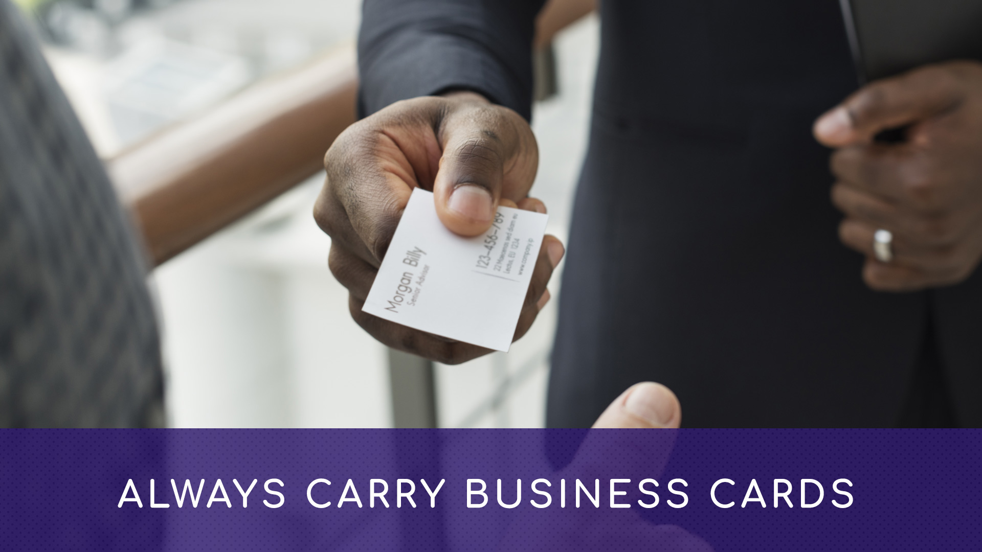 ALWAYS Carry Business Cards