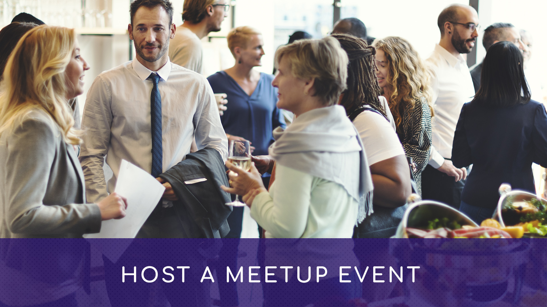 Host a Meetup Event (Once It's Safe)