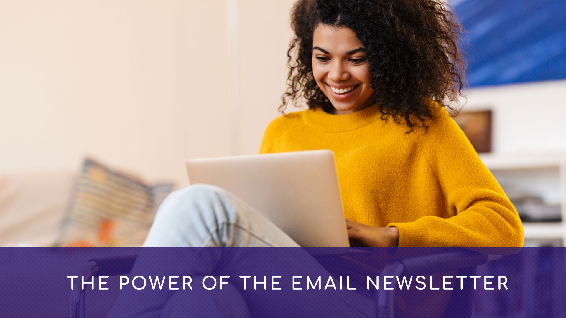 The Power Of The Email Newsletter